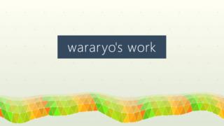 wararyoの曲以外の作品も集めたサイトを作りました